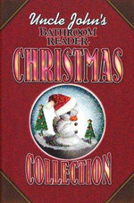 Uncle John's Bathroom Reader : Christmas Collection - Bathroom Readers Institute