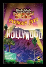 Uncle John's Bathroom Reader Plunges Into Hollywood - Bathroom Reader's Hysterical Society