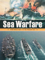 Sea Warfare : From World War I to the Present Day - Robert Jackson