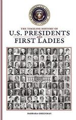 The Timeline History of U.S. Presidents and First Ladies - Barbara Greenman