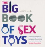 The Big Book of Sex Toys - Tristan Taormino