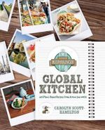 The Healthy Voyager's Global Kitchen : 150 Plant-based Recipes from Around the World - Carolyn Scott-Hamilton