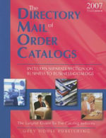 The Directory of Mail Order Catalogs : A Comprehensive Guide to Consumer Mail Order Catalog Companies - Grey House Publishing