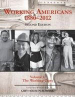 Working Americans, 1880-2009 : Volume 1 the Working Class - Scott Derks