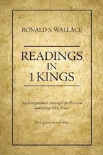 Readings in 1 Kings :  The Franciscan Poems - Ronald S Wallace