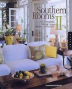 Southern Rooms : Magnolia Style - Southern Rooms Redefined v. 2 - Shannon Howard