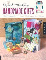 Paper Art Workshop : Handmade Gifts - Linda Blinn