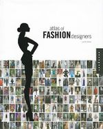 Atlas of Fashion Designers : More Than 150 Fashion Designers are Featured from Around the World - Laura Eceiza