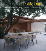 Inside Out : Outdoor Kitchens and Garden Living Rooms - Daniela Santos Quartino