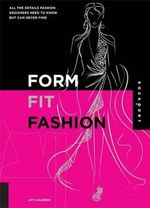 Form, Fit and Fashion - Jay Calderin