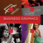 Business Graphics : 500 Designs That Link Graphic Aesthetic and Business Savvy - Liska and Associates