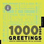 1000 More Greetings : Creative Correspondence Designed for All Occasions - Aesthetic Movement