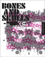 Bones and Skulls : Make Thousands of Customized Graphics from 100 Image Templates - Ricorico (Firm)