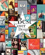 The Best of Cover Design : Books, Magazines, Catalogs, and More - Altitude Associates