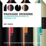 1000 Package Designs : A Comprehensive Guide to Packing it in - Grip