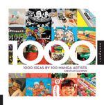 1000 Ideas by 100 Manga Artists - Cristian Campos