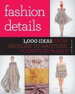 Fashion Details - Macarena San Martin