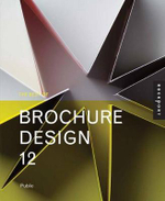 The Best of Brochure Design 12 : Graphic Design and Postmodernism