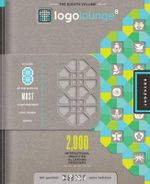 Logolounge 8 : 2,000 International Identities by Leading Designers - Bill Gardner