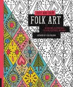Just Add Color : Folk Art : 30 Original Illustrations to Color, Customize, and Hang - Lisa Congdon