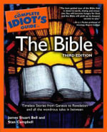 The Complete Idiot's Guide to the Bible - James Bell