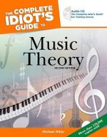 Music Theory : Complete Idiot's Guides (Lifestyle Paperback) - Michael Miller