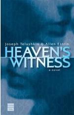 Heaven's Witness - Joseph Telushkin
