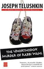 The Unorthodox Murder of Rabbi Wahl - Joseph Telushkin