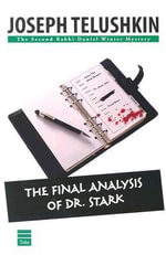 The Final Analysis of Dr. Stark - Joseph Telushkin