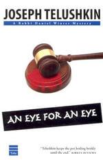 An Eye for an Eye - Joseph Telushkin