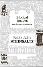Biblical Images :  Men & Women of the Book - Rabbi Adin Steinsaltz