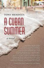 A Cuban Summer - Tony Mendoza