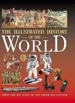 Illustrated History of the World - Neil Morris