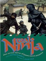 Real Ninja : Over 20 True Stories of Japan's Secret Assassins - Stephen Turnbull