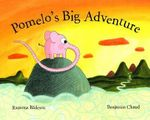 Pomelo's Big Adventure - Ramona Badescu