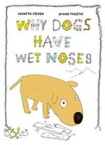 Why Dogs Have Wet Noses - Oyvind Torseter
