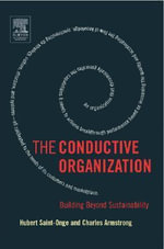 The Conductive Organization : Building Beyond Sustainability - Hubert Saint-Onge