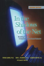 In the Shadows of the Net : Breaking Free of Compulsive Online Sexual Behavior - Patrick J. Carnes