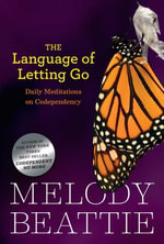 The Language of Letting Go : Hazelden Meditation Series - Melody Beattie