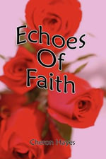 Echoes of Faith - Cheron Hayes