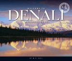Welcome to Denali National Park - M C Hall