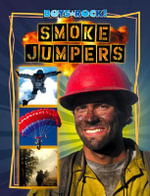 Smoke Jumpers - Jim Gigliotti