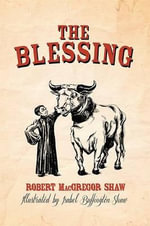 The Blessing - Robert Shaw