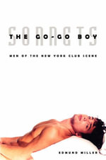 The Go-Go Boy Sonnets : Men of the New York Club Scene - Edmund Miller