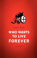 Who Wants to Live Forever - Jason Davis