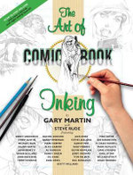 The Art of Comic Book Inking - Gary Martin