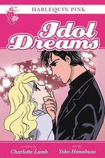 Harlequin Pink : Idol Dreams - Charlotte Lamb