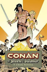 Conan : And the Jewels of Gwahlur - P. Craig Russell