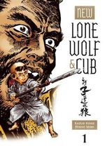 New Lone Wolf & Cub : Volume 1 - Kazuo Koike