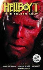 Hellboy II the Golden Army Volume - Robert Greenberger